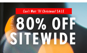 Sitewide Sale: Up to 80% off!
