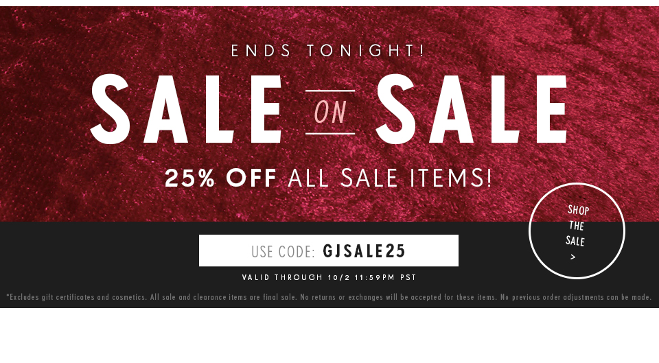 $25 dollars of all current sale fashion clothing and shoes