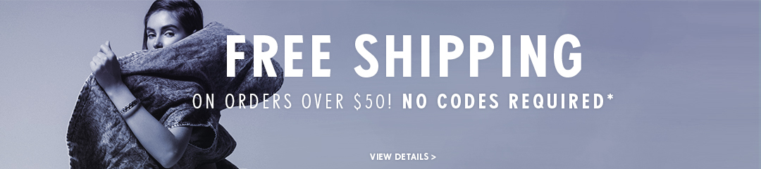Free shipping on orders over $50! No codes required!