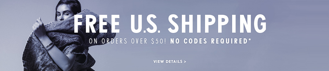 Free US Shipping On orders over $50! No Codes required