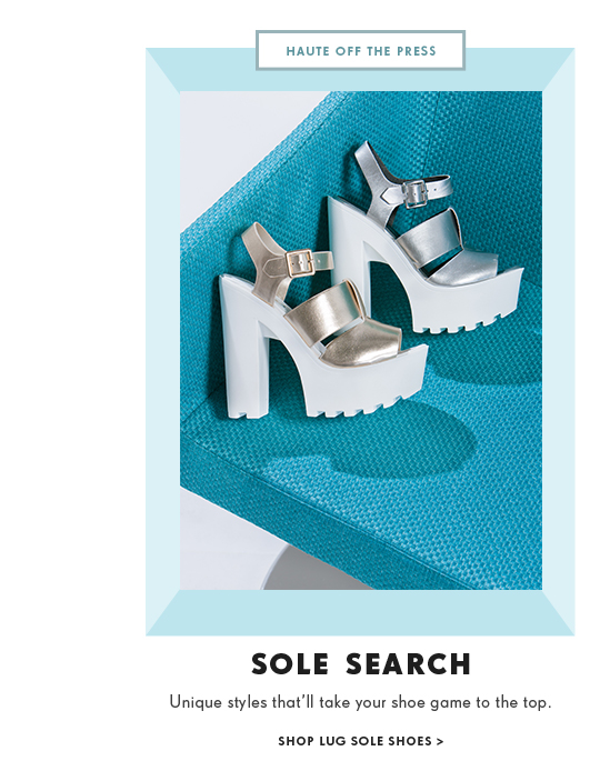 Sole Search. Shop Lug Sole Shoes