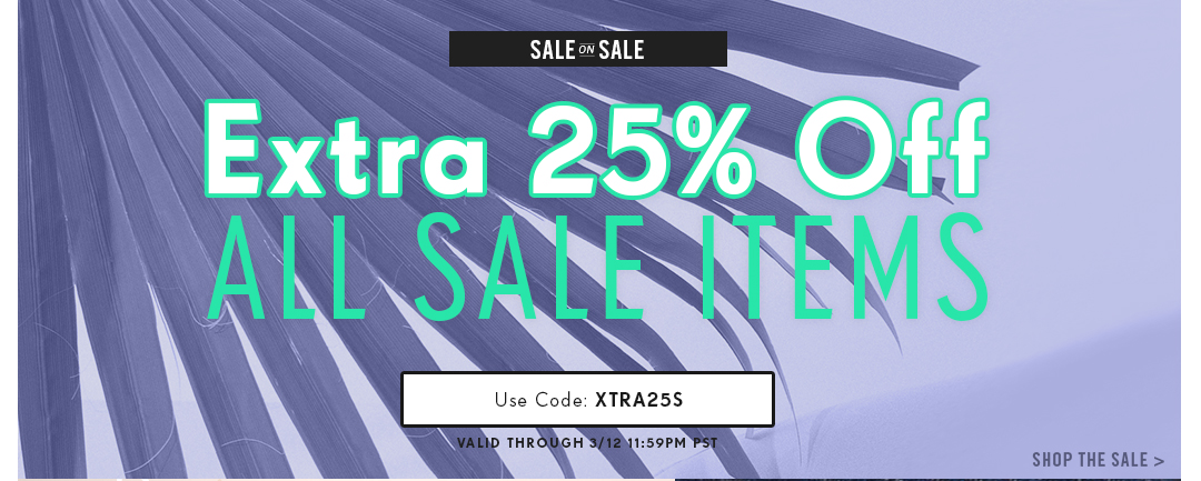 Sale On Sale: Extra 25% Off All Sale Items!
