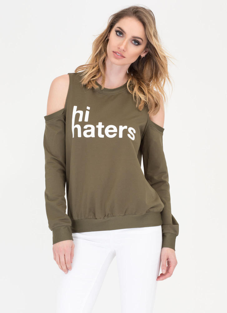 Hi Haters Cold-Shoulder Sweatshirt