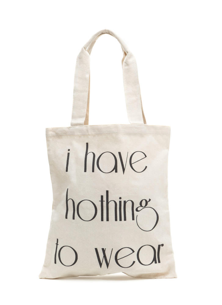 I Have Nothing To Wear Tote Bag NATURAL