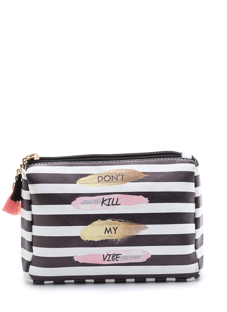 Don't Kill My Vibe Striped Pouch BLACKWHITE